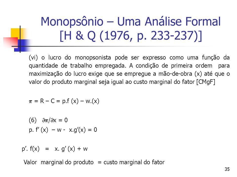 Monopsônio – Uma Análise Formal [H & Q (1976, p. 233-237)]